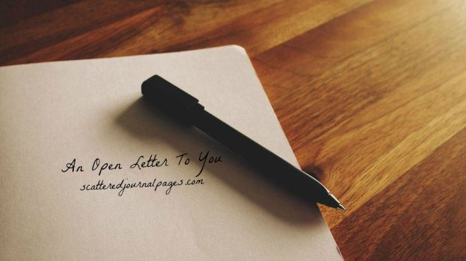 An Open Letter To You!