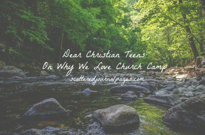 Dear Christian Teens- On Why We Love Church Camp