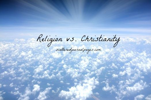 Religion vs. Christianity