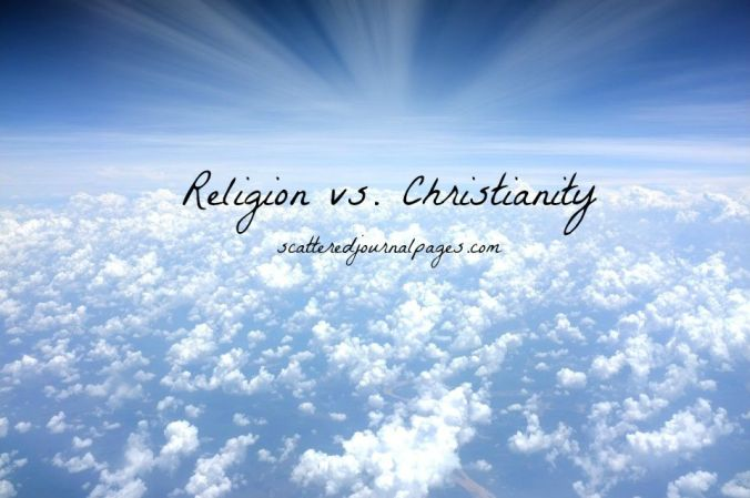 Religion vs. Christianity