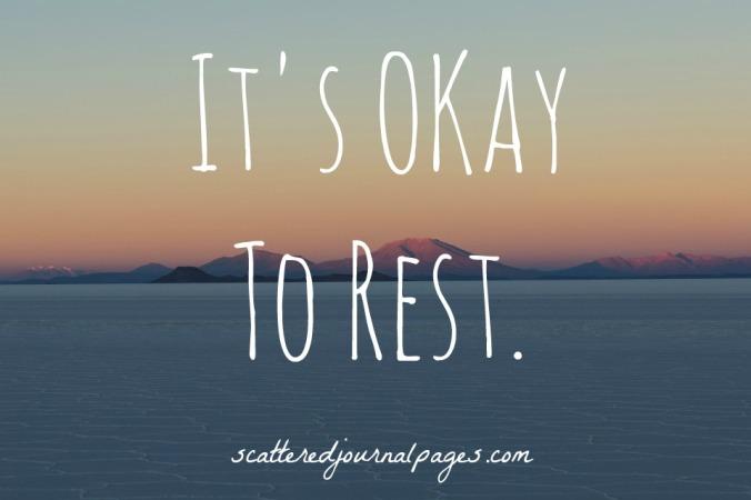 It's Okay To Rest.