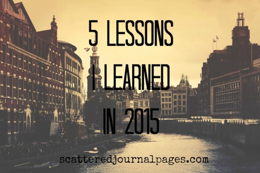 5 Lessons I Learned in 2015