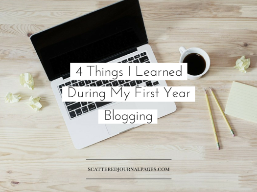 4 Things I Learned During My First Year Blogging