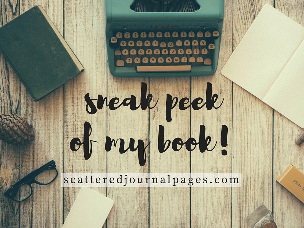 Sneak Peek of My Book!