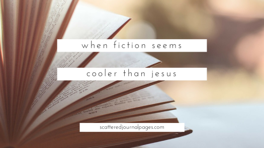 When Fiction Seems Cooler Than Jesus