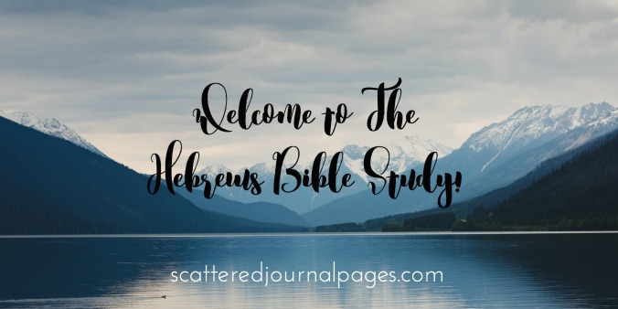 Welcome to the Hebrews Bible Study!