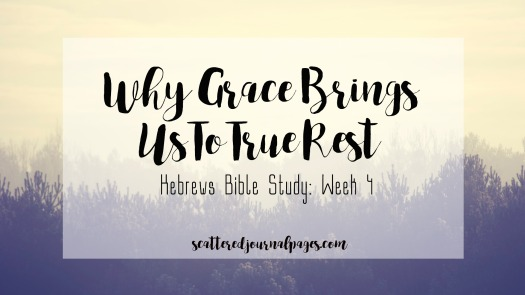 Why Grace Brings Us To True Rest