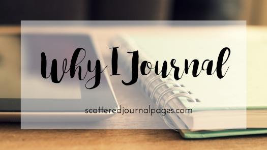Why I Journal
