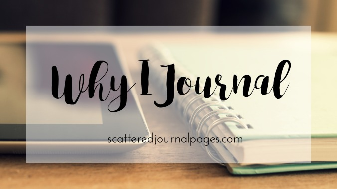 Why I Journal