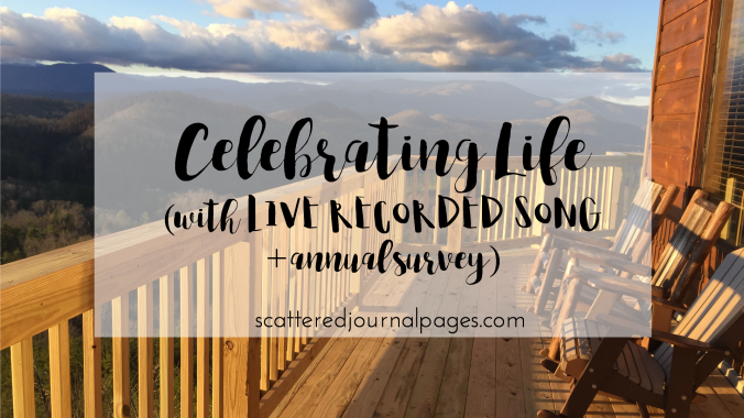 Celebrating Life (with LIVE RECORDED SONG + annual survey).png