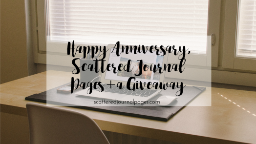 Happy Anniversary, Scattered Journal Pages + a Giveaway.png